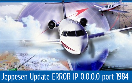 Jeppesen Navigation Database Update ERROR IP 0.0.0.0 port 1984